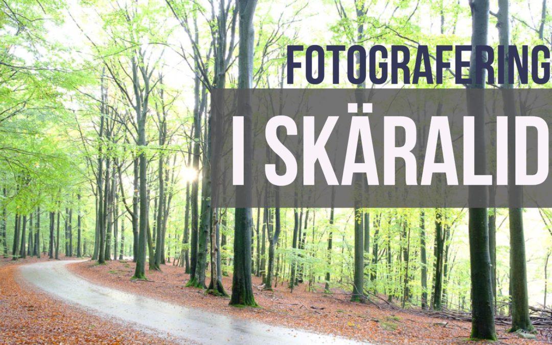 Fotografering i Skäralid