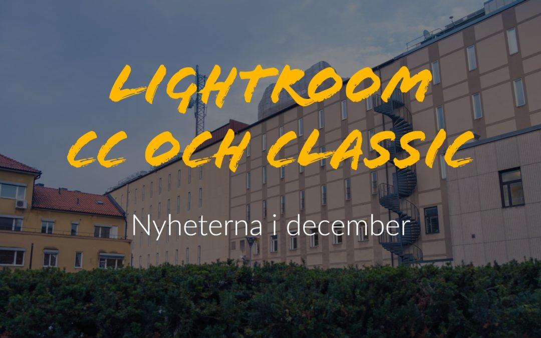Decembernyheterna i Lightroom Classic och CC