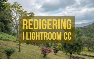 Redigering i Lightroom CC, berg i Panama