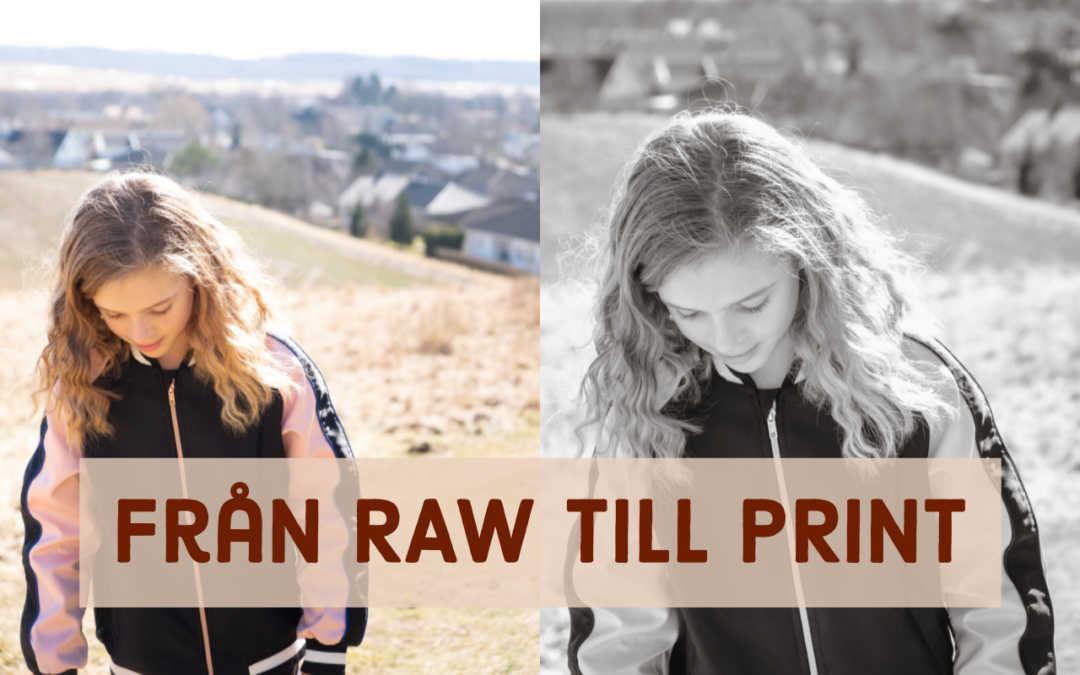 Från RAW till print, hela arbetsflödet