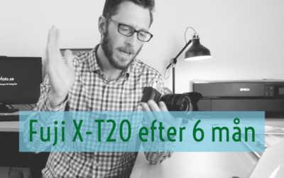 Mina erfarenheter av Fuji X-T20 efter 6 månader