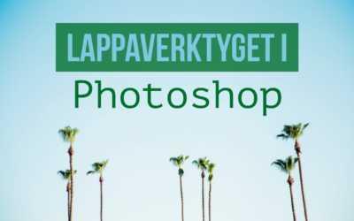 Lär dig lappaverktyget i Photoshop