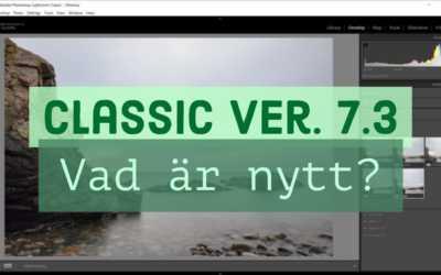Vad är nytt i nya Classic 7.3?