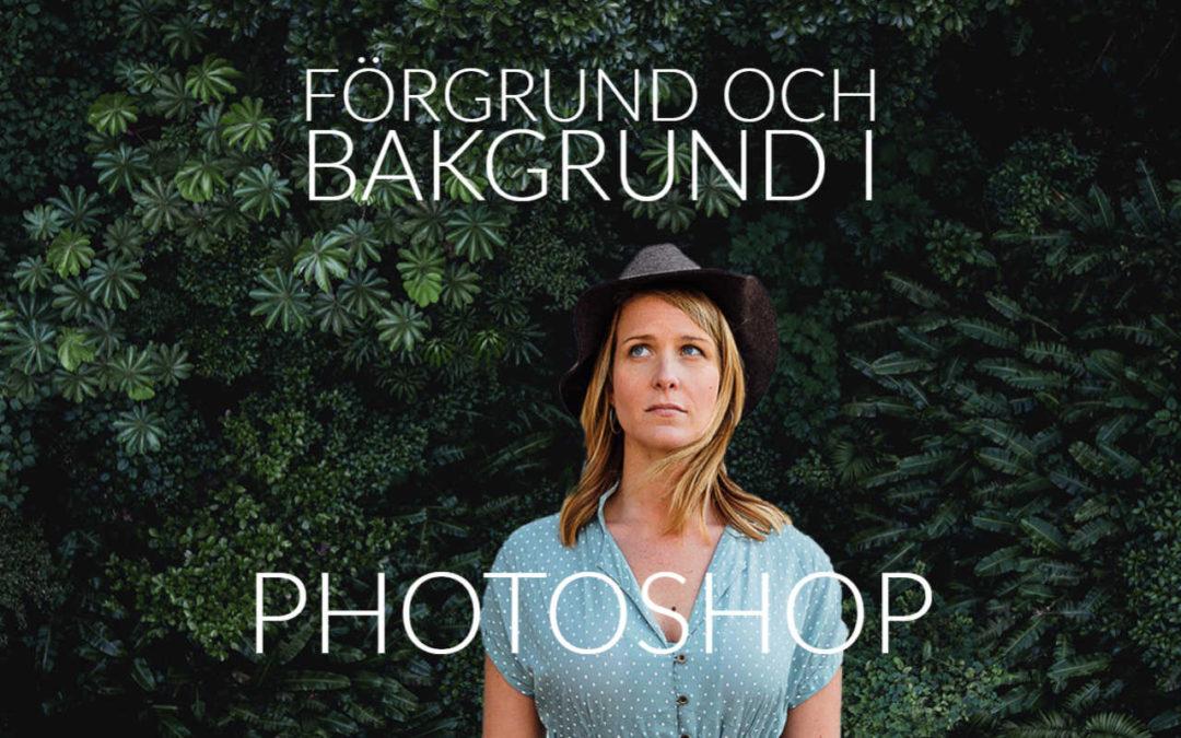 Hur du får bakgrund och förgrund att passa i Photoshop