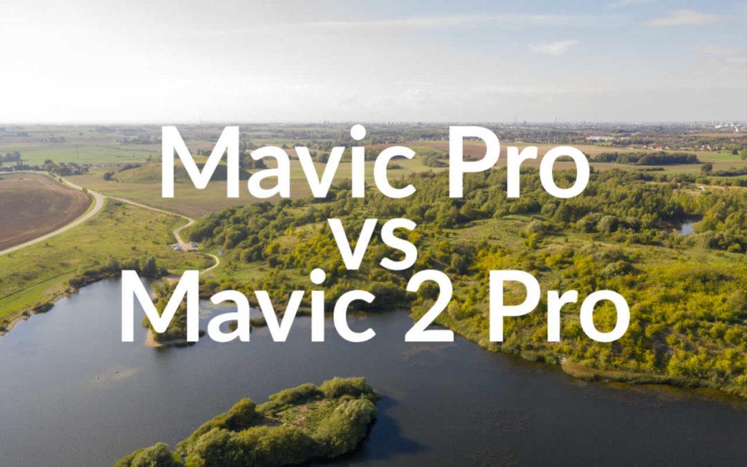 Mavic Pro vs. Mavic 2 Pro