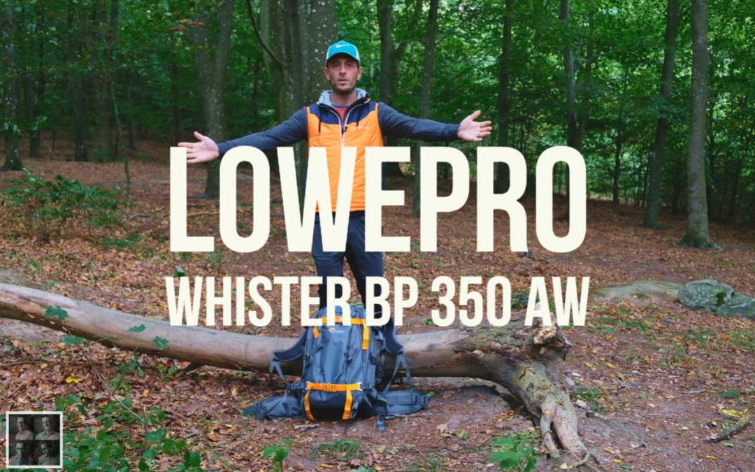 Lowepro Whistler, första intrycken